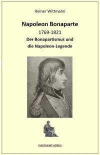 Der Bonapartismus und die Napoleon-Legende
