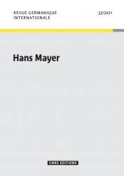 Hans Mayer, in: Revue germanique internationale 3/2021